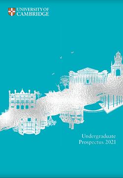 University of Cambridge 2021 Prospectus